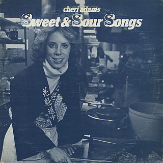 Cheri Adams / Sweet And Sour Songs
