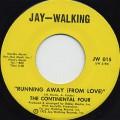 Continental 4 / Running Away c/w Heaven Must Have Sent You