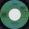 Delegation / Oh Honey c/w Let Me Take You To THe Sun