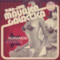 Fat Jon as Maurice Galactica / Humanoid Erotica