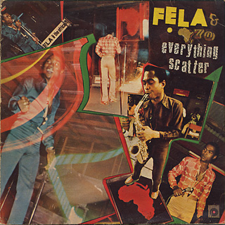Fela & Africa '70 Organization / Everything Scatter front