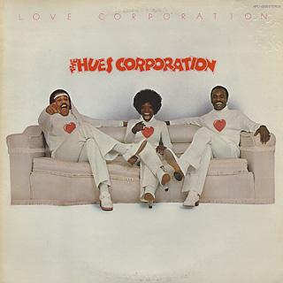 Hues Corporation / Love Corporation