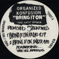 Organized konfusion / Bring It On (The Lost Remix)