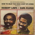 O.S.T.(Hubert Laws and Earl Klugh) / How To Beat High Coast Of Living
