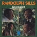 Randolph Sills / Determination!