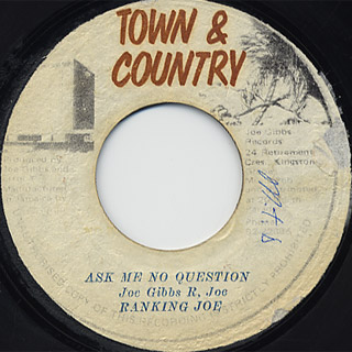 Ranking Joe / Ask Me No Question c/w Mighty Two / The Answer