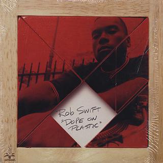 Rob Swift / Dope On Plastic