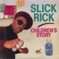 Slick Rick / Children's Story