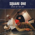 Square One / State Of The Art