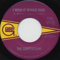 Temptations / I Wish It Would Rain c/w I Truly, Truly Believe