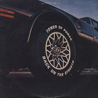 Tower Of Power / Back On The Streets