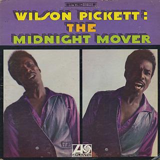 Wilson Pickett / The Midnight Mover