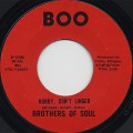 Brothers Of Soul / Hurry Don't Linger c/w I Guess That Don't Make Me A Loser