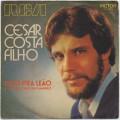 Cesar Costa Filho / Vermelho Como Um Camarao c/w Dose Pra Leao
