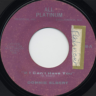 Donnie Elbert / If I Can't Have You c/w Can't Get Over Losing You