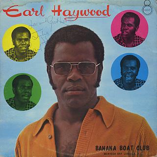 Earl Haywood / Banana Boat Club