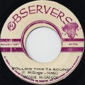 Freddie McGregor / Follow This Ya Sound c/w Stinkey