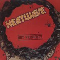 Heatwave / Hot Property