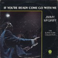 Jimmy McGriff / If You're Ready Come Go With Me