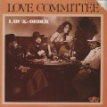 Love Committee / Law & Order