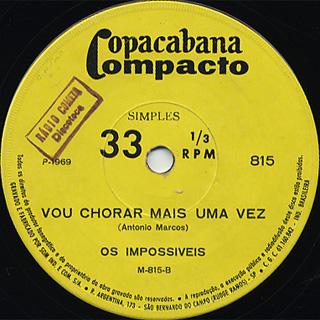 Os Impossiveis / Cancao Latina c/w Vou Chorar Mais Vez back