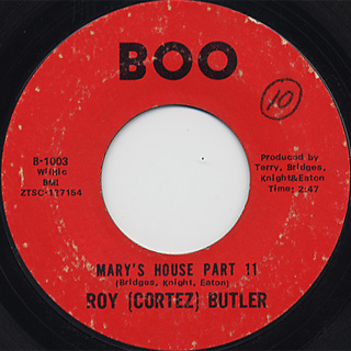 Roy (Cortez) Butler / Mary's House Part 1 c/w Mary's House Part 2 back