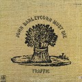 Traffic / John Barleycorn Must Die