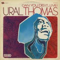 Ural Thomas / Can You Dig It…Live!
