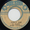 Bobby Kalphat / Garlazar c/w Dub