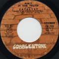 Catalyst / Ain't It The Truth c/w (Mono)