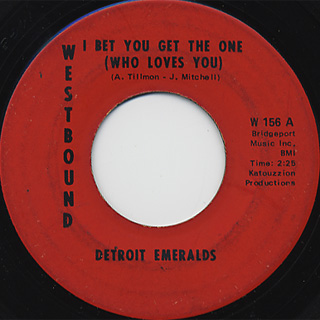 Detroit Emeralds / I Bet You Get The One c/w If I Lose Your Love