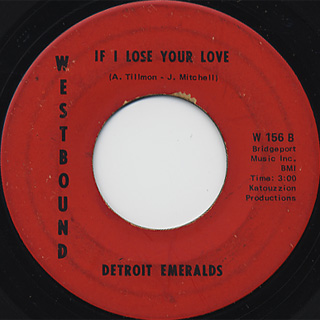 Detroit Emeralds / I Bet You Get The One c/w If I Lose Your Love back