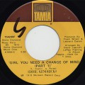 Eddie Kendricks / Girl Yuou Need A Change Of Mind(Part 1) c/w (Part 2)