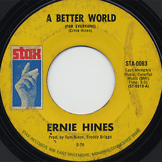 Ernie Hines / A Better World c/w Help Me Put Out The Flame back