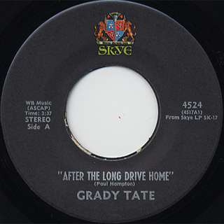 Grady Tate / After The Long Drive Home c/w Follow The Path