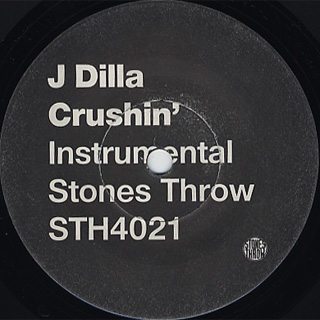 J Dilla / Dirty Crushin' c/w (Inst.) back
