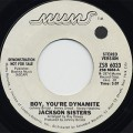 Jackson Sisters / Boy, You're Dynamite c/w (Mono)