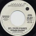 Jackson Sisters / Boy, You're Dynamite c/w (Mono)