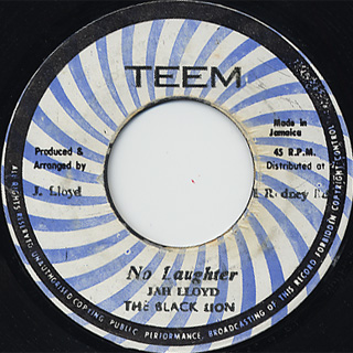 Jah LLoyd / No Laughter c/w Jah Huntly / Huntly Special