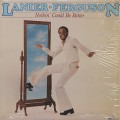 Lanier Ferguson / Nothin' Could Be Better