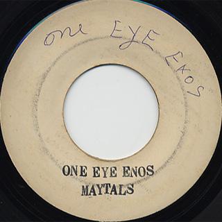 Maytals / One Eye Enos c/w Version