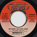 Moments / We Don't Cry Out Loud
