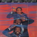 O'Jays / When Will I See You Again
