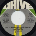 Peter Brown / Do You Wanna Get Funky With Me c/w Burning Love~