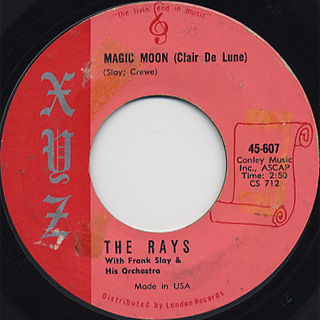 Rays / Louie Hoo Hoo c/w Magic Moon