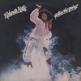 Roberta Kelly / Gettin' The Spirit