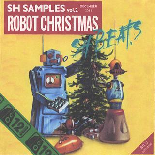 骨川スネア a.k.a. SH BEATS / SH Samples Vol.2 Robot Christmas