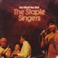 Staple Singers / Use What You Got