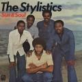 Stylistics / Sun & Soul