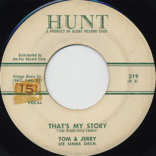 Tom And Jerry / Don't Say Goodbye c/w That's My Story